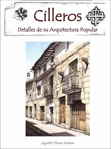 CILLEROS. DETALLES DE SU ARQUITECTURA POPULAR