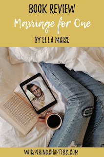http://www.whisperingchapters.com/2019/06/marriage-for-one-by-ella-maise.html