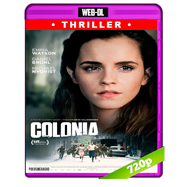 Colonia (2015) WEB-DL 720p Audio Ingles 5.1 Subtitulada