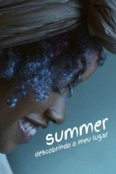 Summer: Descobrindo O Meu Lugar Torrent - WEB-DL 720p/1080p Dual Àudio