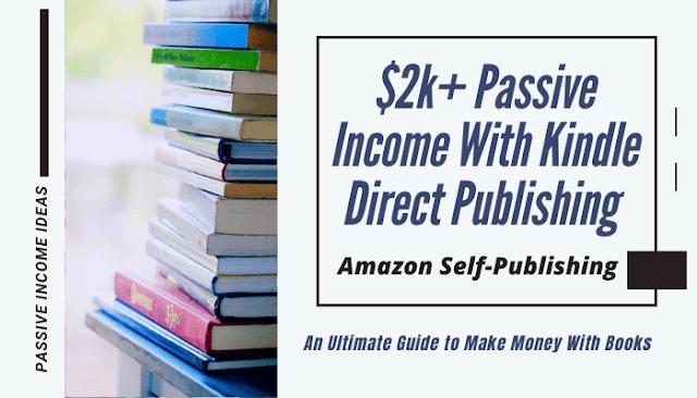 Passive Income with Amazon Self Publishing