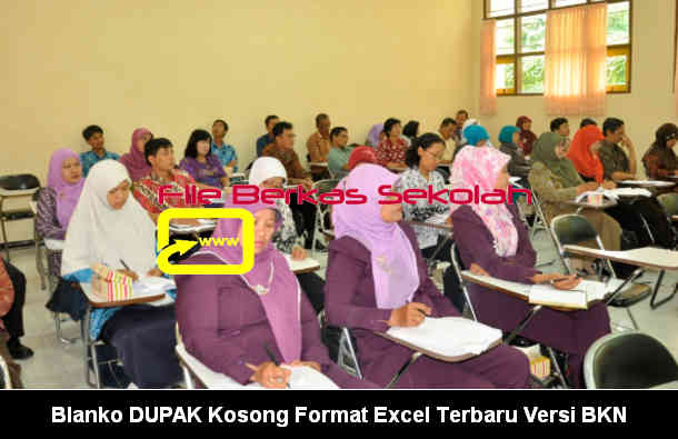 Download Gratis Blanko DUPAK Kosong Format Excel Terbaru Versi BKN