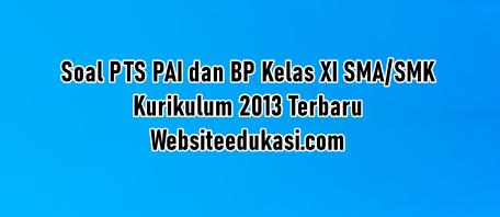 Soal Pts Pai Kelas 11 Kurikulum 2013 Tahun 2020 2021 Websiteedukasi Com