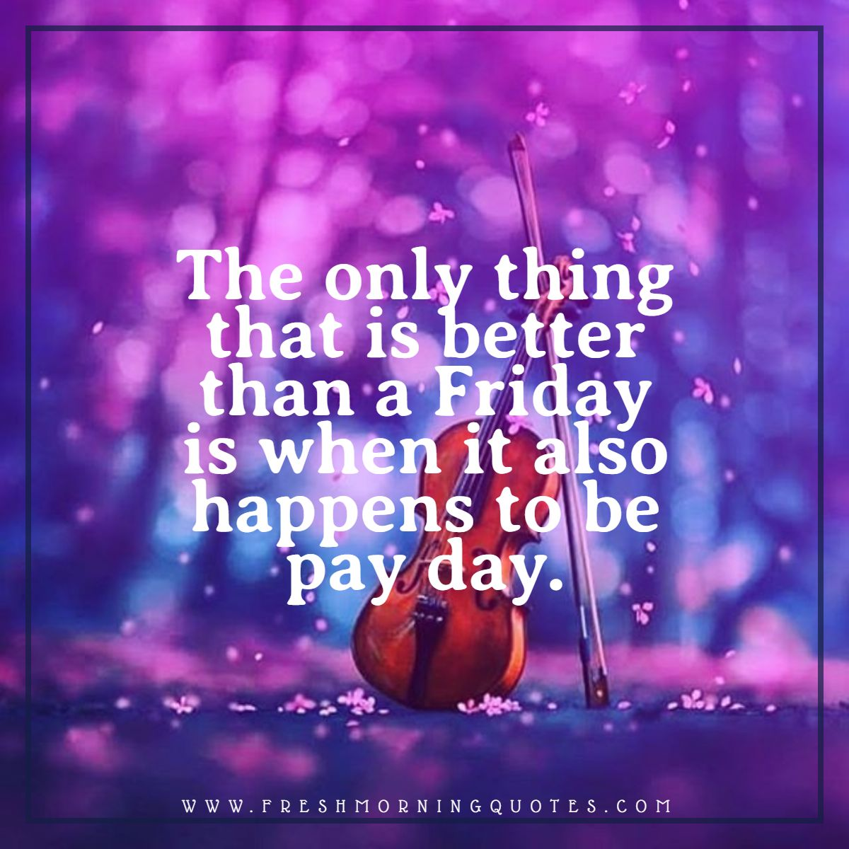 only thing that is better than Friday happy weekend quotes