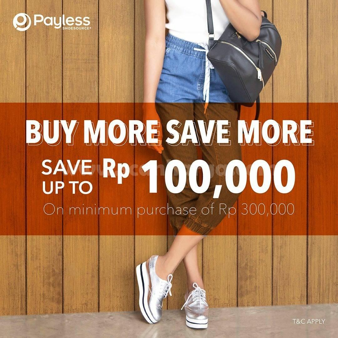 Payless Promo Shoesource Buy More, Save More! Hemat hingga Rp 100.000