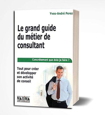 ouvrage le grand guide du métier consultant