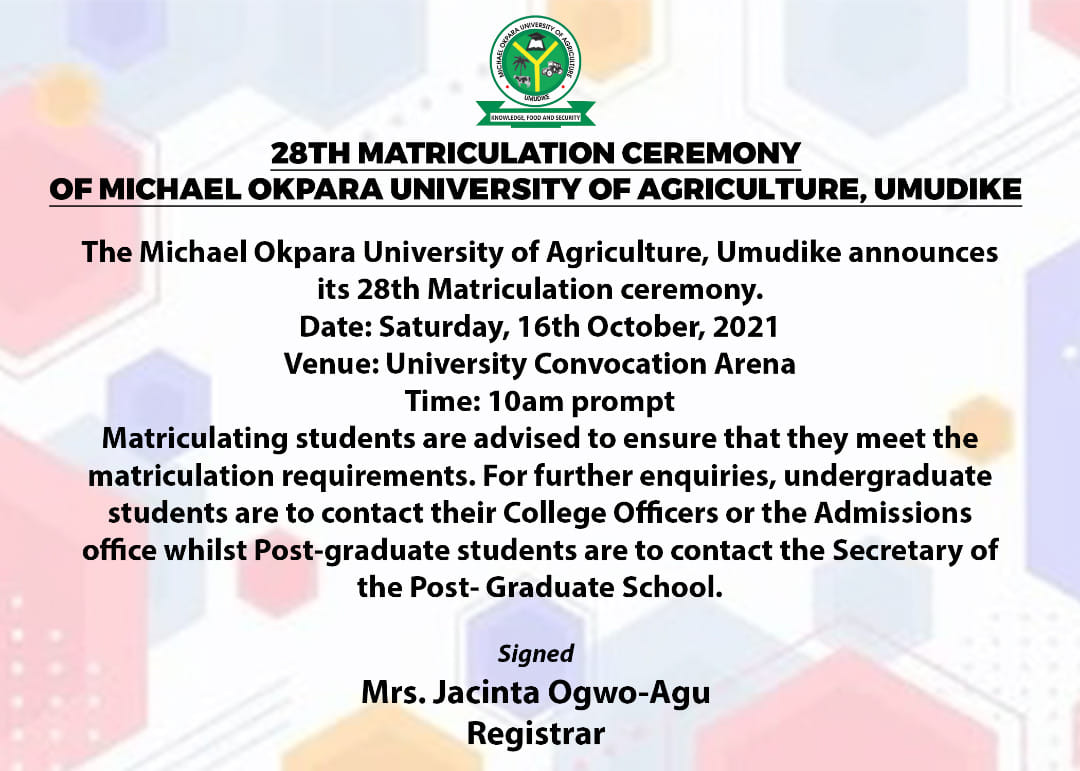MOUAU 28th Matriculation Ceremony Date 2020/2021 [Freshmen]