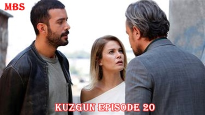 Episode 20 Kuzgun