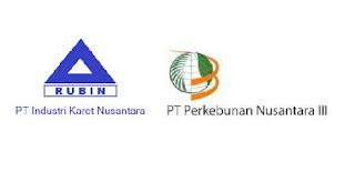 Lowongan Kerja PT Industri Karet Nusantara [PT Perkebunan Nusantara III GROUP] Terbaru