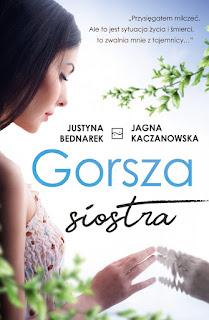 Justyna Bednarek, Jagna Kaczanowska. Gorsza siostra.