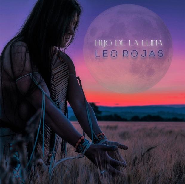 """Leo Rojas lanza producción musical """"Hijo de la Luna"""""""