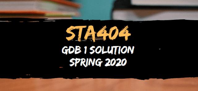 STA404 GDB 1 Solution Spring 2020