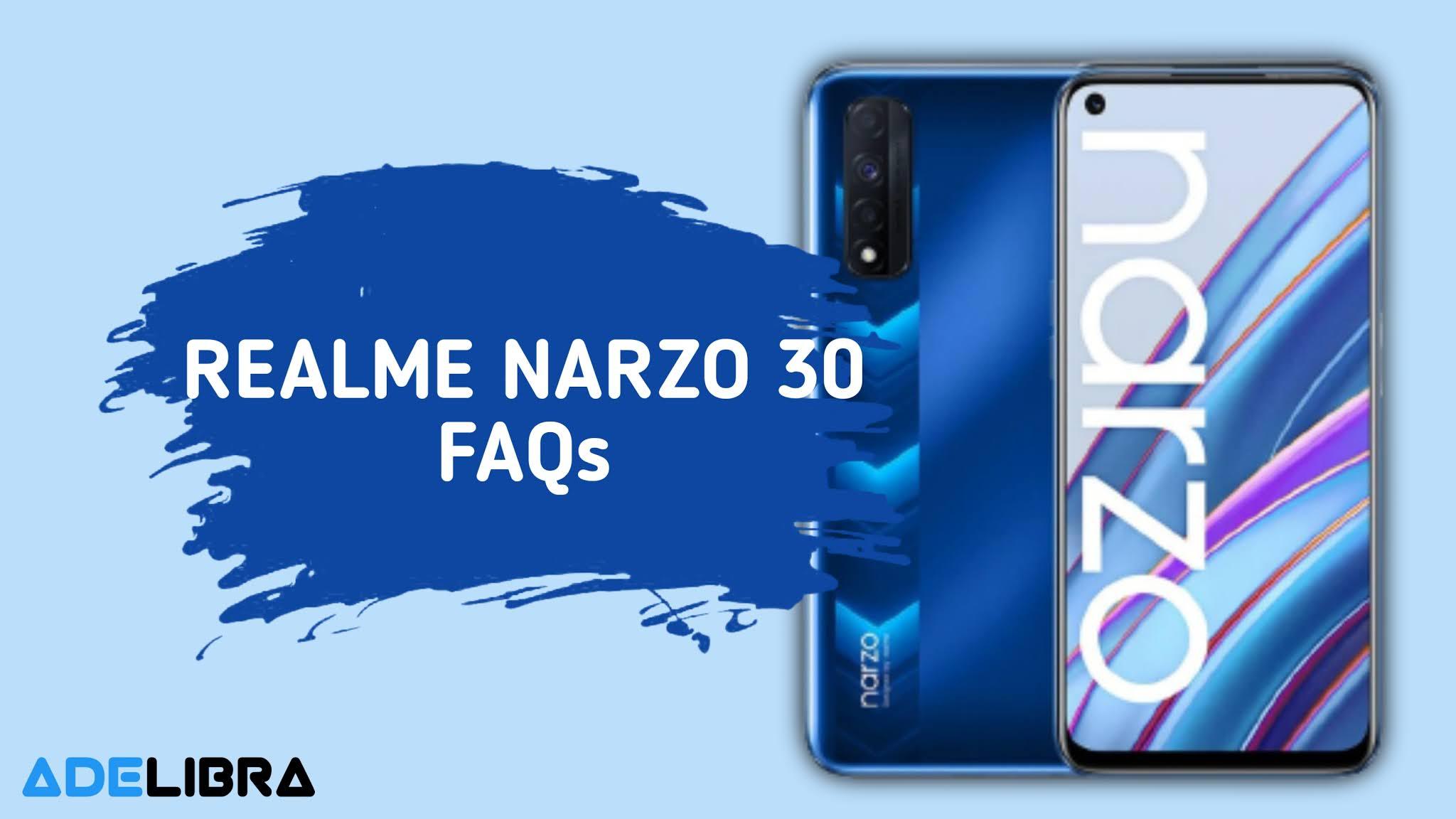 Realme Narzo 30 FAQs