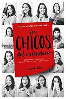 Los Chicos del Calendario 5: Noviembre y Diciembre - Candela Rios