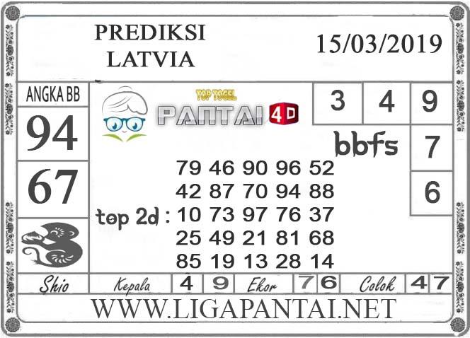 """Prediksi Togel """"LATVIA"""" PANTAI4D 15 MARET 2019"""