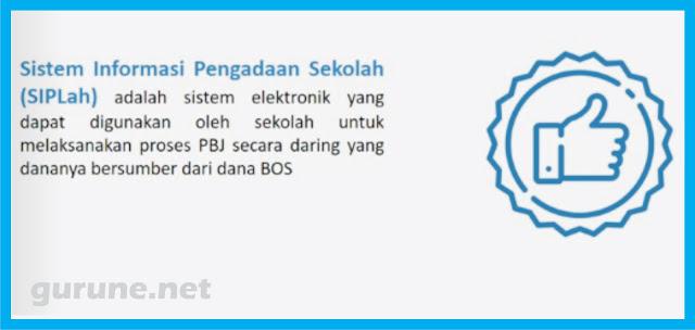 Gurune.net - Pada hari ini senin 7 Juli 2019 SIPLah atau Layanan Informasi Pengadaan Sekolah resmi Launching, seperti yang dijadwalkan oleh Kemendikbud. SIPLah adalah sistem elektronik yang dapat digunakan oleh sekolah untuk melaksanakan proses PBJ secara daring yang dananya bersumber dari dana BOS.