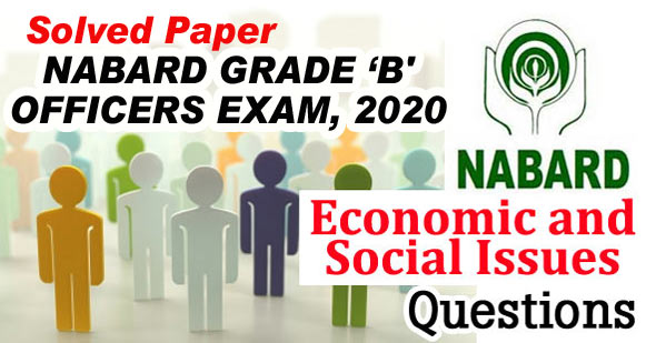NABARD Grade B Officer Exam 2020 Solved Question Papers