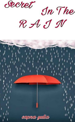 Secret In The Rain by Sapna Yulia Pdf