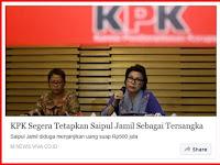 Ajiiib ! Korupsi Skandal Saiful Jamil 250 Juta dibongkar KPK, Korupsi Sumber Waras 191 Milyar Lewat