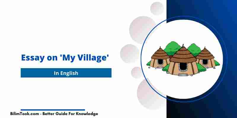 Essay on My Village: My Village Essay in English for Students
