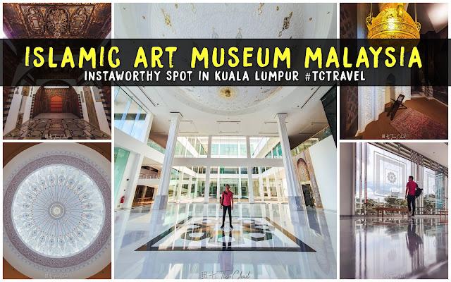 Islamic Art Museum Malaysia  Kuala Lumpur Instagrammable Location