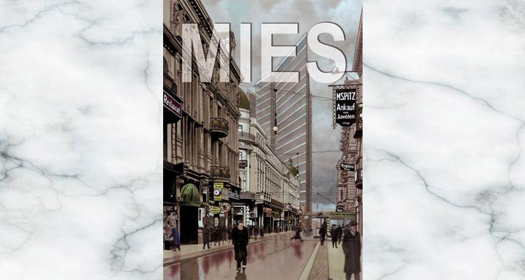 Mies, de Agustín Ferrer Casas: Biografía en cómic del famoso arquitecto [RESEÑA]