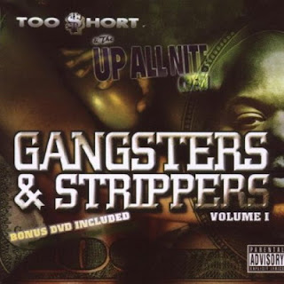 Too $hort – Gangsters & Strippers Vol. 1 (2006) [CD] [FLAC]