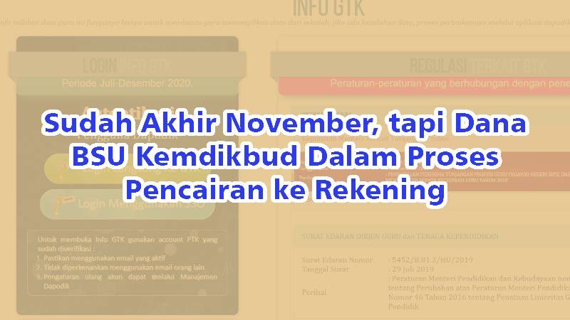 Sudah Akhir November, tapi Dana BSU Kemdikbud Dalam Proses Pencairan ke Rekening