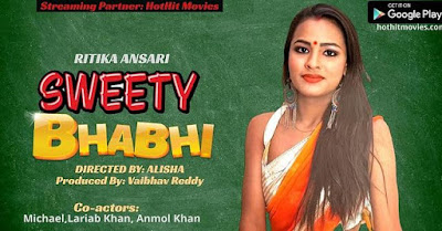Sweety Bhabhi Hothit Movies web series Wiki, Cast Real Name, Photo, Salary and News