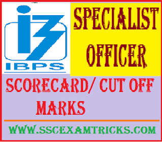 IBPS Special Officer Scorecard Cut off marks