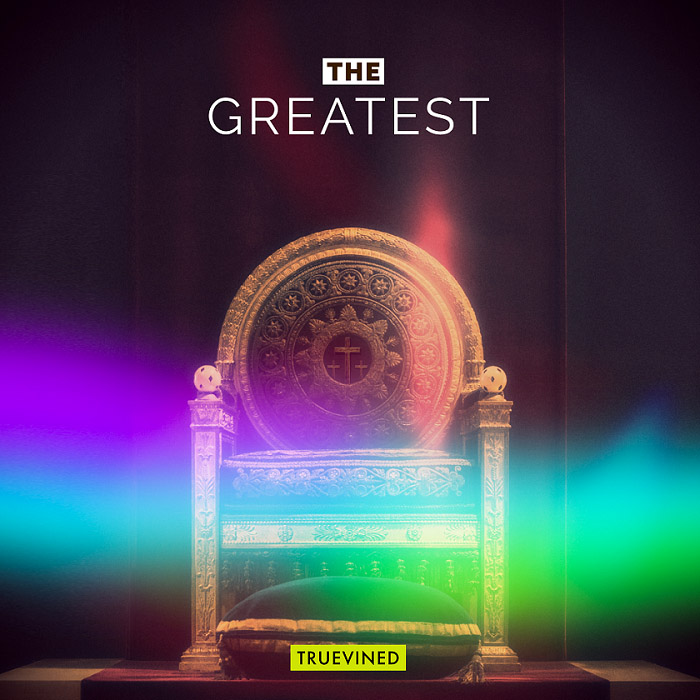"Truevined - The Greatest - Album artwork - Picture of Throne with three crosses and Song title ""The Greatest"""