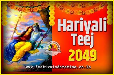 2049 Hariyali Teej Festival Date and Time, 2049 Hariyali Teej Calendar