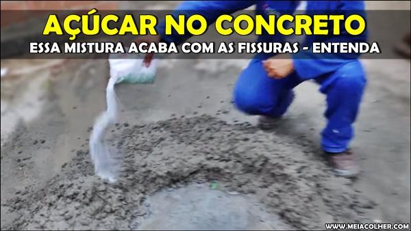 mistura de açúcar no concreto