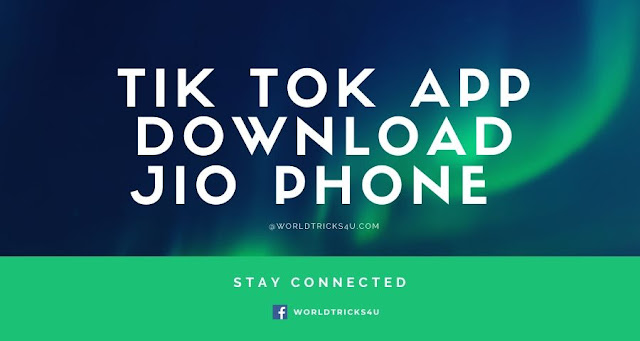 tik tok app download jio phone,tik tok jio phone,tik tok in jio phone,tik tok jio phone download,tik tok for jio phone,tik tok jio phone online