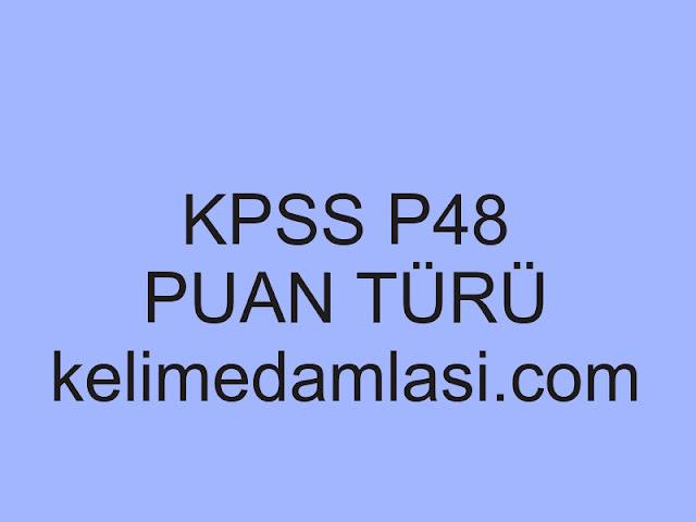 kpss p48 puan türü