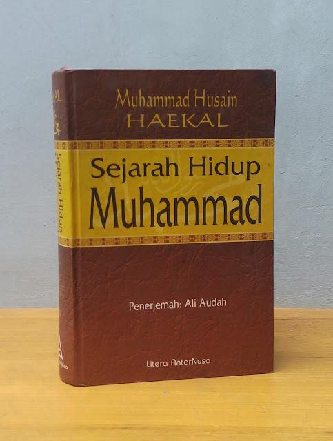SEJARAH HIDUP MUHAMMAD, Muhammad Husain Haekal