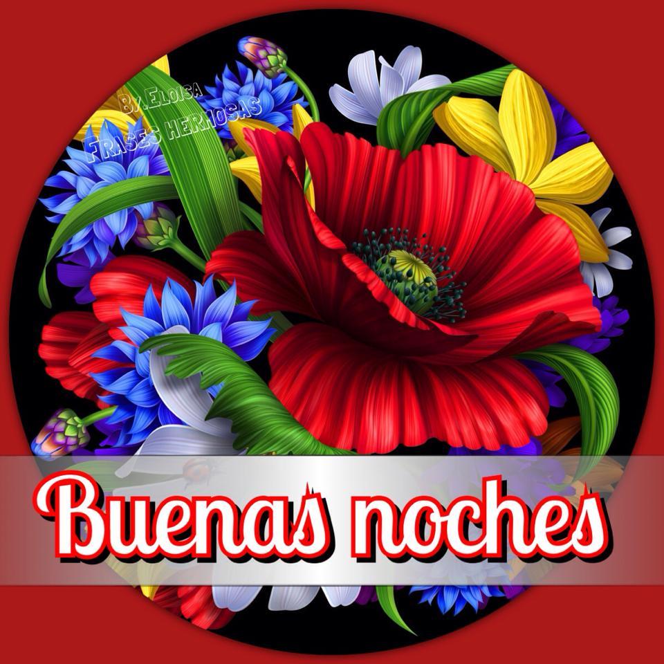 Imagenes Con Frases De Flores Para Dar Las Buenas Noches Dias De