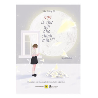 999 Lá Thư Gửi Cho Chính Mình – Mong Bạn Trở Thành Phiên Bản Hoàn Hảo Nhất ebook PDF-EPUB-AWZ3-PRC-MOBI