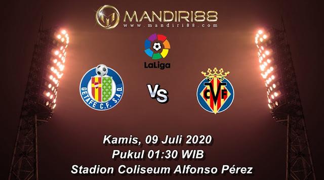 Prediksi Getafe Vs Villarreal, Kamis 09 Juli 2020 Pukul 01.30 WIB