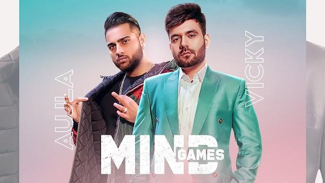 Mind Games Lyrics in Hindi | Karan Aujla | Vicky