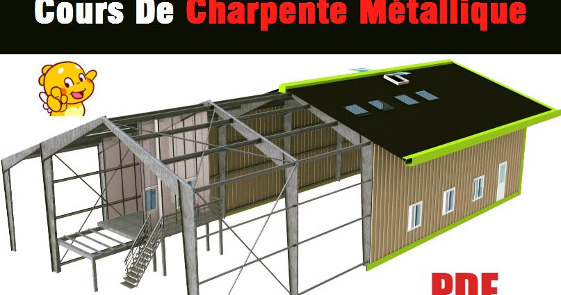 Cours De Charpente Metallique Site Specialise Dans L Ingenierie Civile L Architecture