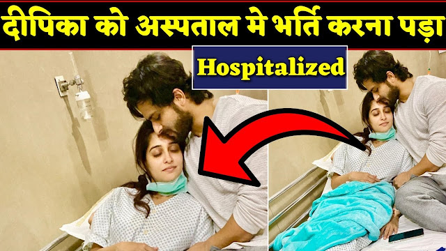 OH NO! 'Sasural Simar Ka' actress Dipika Kakar hospitalised
