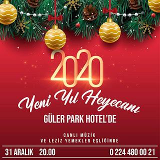 Güler Park Hotel Bursa Yılbaşı Programı 2020 Menüsü