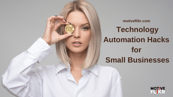 Technology Automation hacks for small businesses