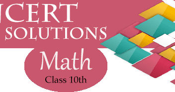 CBSE NCERT Solutions for Class 10 Math - Study Rankers