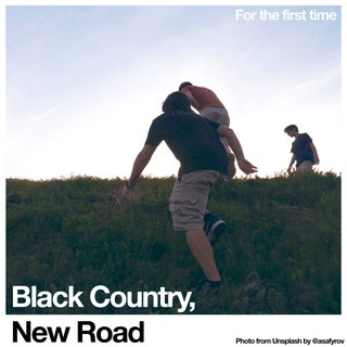 Black Country, New Road - For the first time Music Album Reviews