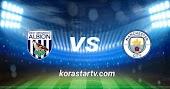 نتيجة مباراة مانشستر سيتي ووست بروميتش كورة ستار بث مباشر 26-1-2021 الدوري الانجليزي