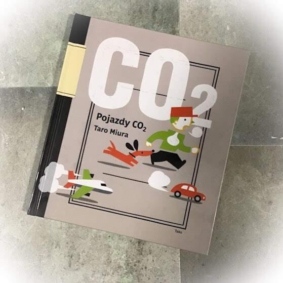 """""""Pojazdy CO₂. Mały przewodnik"""", czyli nasz świat i dwutlenek węgla"""