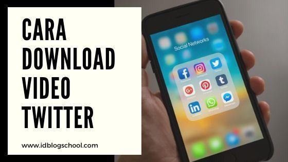 Cara Download Video Twitter dengan Mudah Tanpa Aplikasi