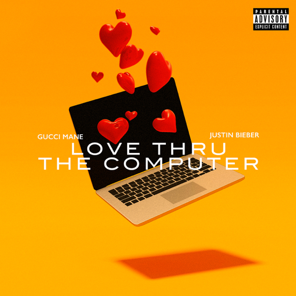 "Gucci Mane Feat. Justin Bieber ""Love Thru The Computer"""